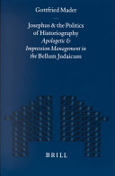 Josephus and the politics of historiography [electronic resource]