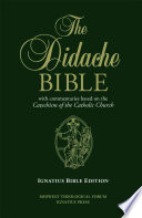 """""""The Didache Bible"""" by Ignatius Press, Midwest Theological Forum"""