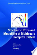 Stochastic Pdes And Modelling Of Multiscale Complex System