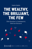 The Wealthy  the Brilliant  the Few
