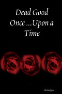 Pdf Dead Good Once ... Upon a Time