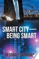 Smart City   Being Smart Book