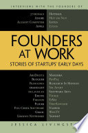 """""""Founders at Work: Stories of Startups' Early Days"""" by Jessica Livingston"""