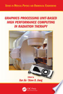 Graphics Processing Unit Based High Performance Computing in Radiation Therapy