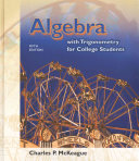 Algebra with Trigonometry for College Students (with InfoTrac Printed Access Card and CD-ROM)