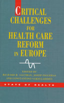 Critical Challenges For Health Care Reform In Europe Book