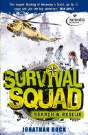 Survival Squad  Search and Rescue