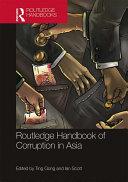 Routledge Handbook of Corruption in Asia [Pdf/ePub] eBook