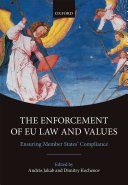 The Enforcement of EU Law and Values Pdf/ePub eBook
