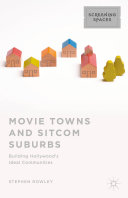 Movie Towns and Sitcom Suburbs Book