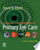 Clinical Procedures in Primary Eye Care E Book