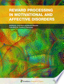 Reward Processing in Motivational and Affective Disorders