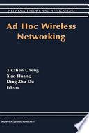 Ad Hoc Wireless Networking