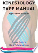 Kinesiology Tape Manual. Applications Pratiques