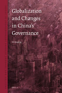 Globalization and Changes in China s Governance