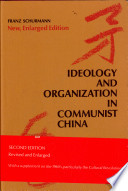 Ideology and Organization in Communist China