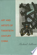 Art and Artists of Twentieth-century China