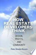 How Real Estate Developers Think