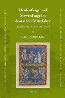 Heidenfrage und Slawenfrage im deutschen Mittelalter