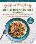 Fix It and Forget It Mediterranean Diet Cookbook