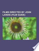 Films Directed by John Landis