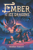Ember and the Ice Dragons Pdf/ePub eBook