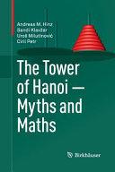 The Tower of Hanoi     Myths and Maths