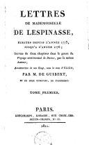 Lettres de Mademoiselle De Lespinasse, écrites depuis l'annee 1773, jusqu'à l'année 1776