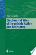 Biochemical Sites of Insecticide Action and Resistance