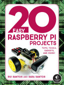 link to 20 easy raspberry Pi projects : toys, tools, gadgets, and more! in the TCC library catalog