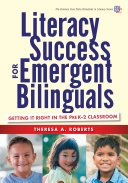 Literacy Success for Emergent Bilinguals