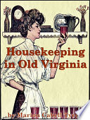 """Housekeeping in Old Virginia"" by Marion Cabell Tyree"