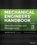 Mechanical Engineers' Handbook, Volume 3