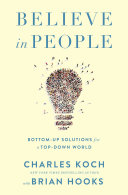 link to Believe in people : bottom-up solutions for a top-down world in the TCC library catalog