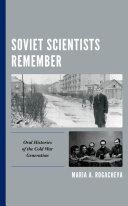 Soviet Scientists Remember