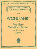 Fifty Easy Melodious Studies - For the Violin