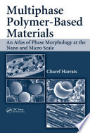 Multiphase Polymer  Based Materials Book