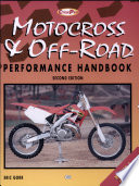 """Motorcross and Off-Road Motorcycle Performance Handbook"" by Eric Gorr"