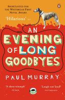 An Evening of Long Goodbyes Pdf/ePub eBook