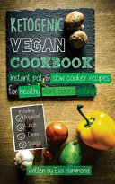 Ketogenic Vegan Cookbook