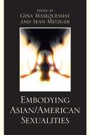 Embodying Asian American Sexualities