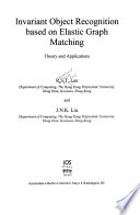 Invariant Object Recognition Based on Elastic Graph Matching