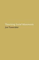 Theorizing Social Movements