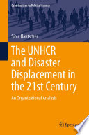 The UNHCR and Disaster Displacement in the 21st Century