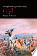 Epic Battles for Ticonderoga, 1758, The