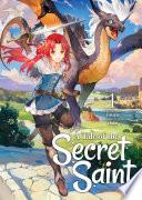 A Tale of the Secret Saint  Light Novel  Vol  1