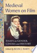Medieval Women on Film Book