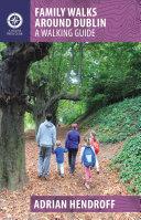 Family Walks Around Dublin
