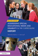 Addressing Special Educational Needs and Disability in the Curriculum  History