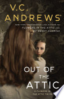 """Out of the Attic"" by V.C. Andrews"